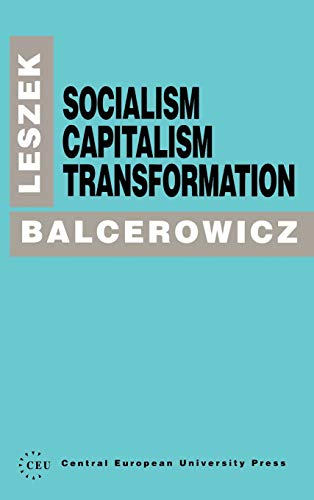 9781858660264: Socialism, Capitalism, Transformation (A Central European University Press Book)