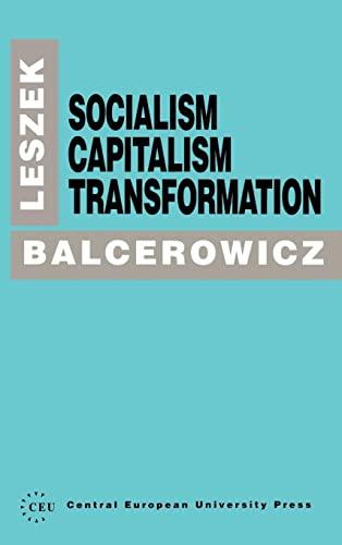9781858660264: Socialism, Capitalism, Transformation (A Central European University Press Book)