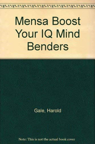 Mensa Might Mind Benders Challenge Your IQ