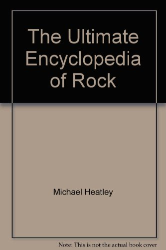 9781858680262: The Ultimate Encyclopedia of Rock