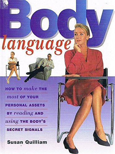 9781858680750: BODY LANGUAGE - HOW TO MAKE THE MOST OF YOUR ASSETS BY READING AND USING THE BODY\'S SECRET SIGNALS