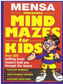 9781858681405: Mensa Mind Mazes for Kids (Mensa Word Games for Kids)