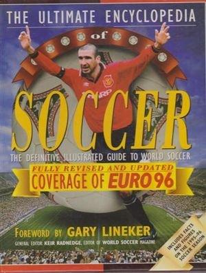 9781858681962: Ultimate Encyclopedia of Soccer