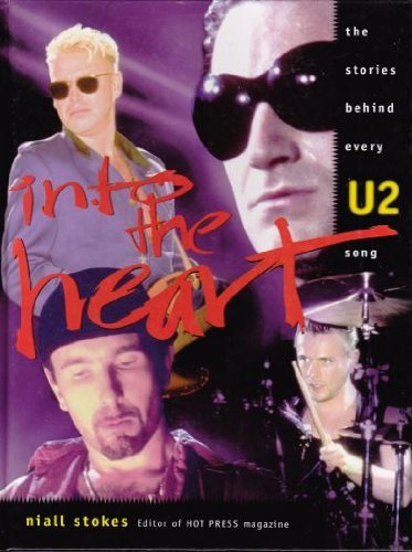 9781858682198: Into the Heart: The Stories Behind Every U2 Song