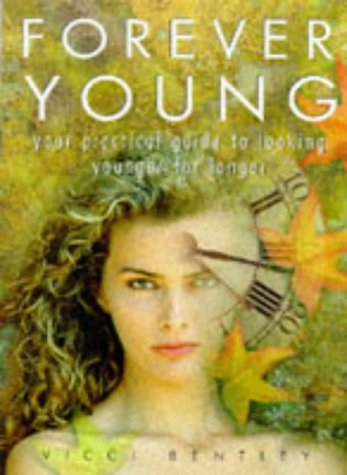 9781858682532: Forever Young:Your Complete