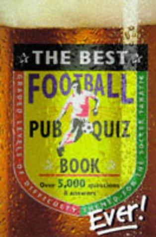 9781858682594: The Best Pub Football Quiz Book Ever