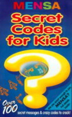 9781858683126: Mensa Secret Codes for Kids (Mensa Children's Titles)