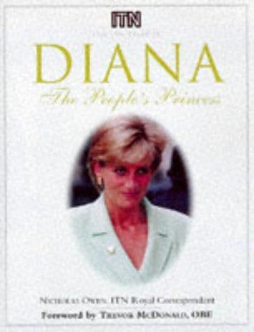 Diana : The People's Princess: A Commemorative Tribute: Owen, Nicholas