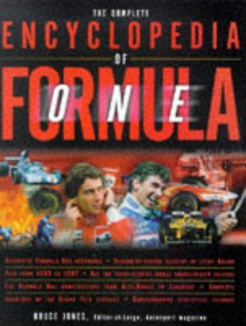 The Complete Encyclopedia of Formula One: Jones , Bruce / Murray Walker