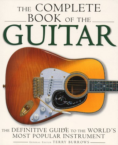 9781858685298: The Complete Book of the Guitar: From Sellas to the Superstrat (English and Spanish Edition)