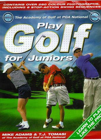 9781858686585: PGA Play Better Golf for Juniors