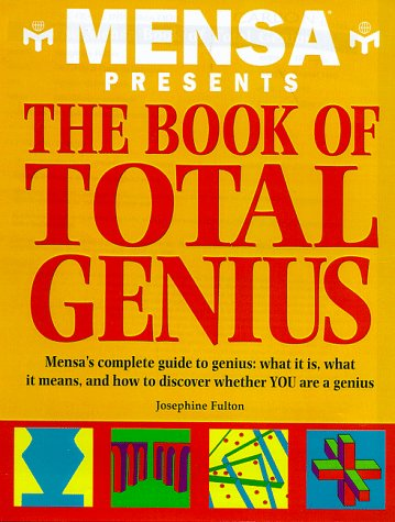 9781858687469: The Mensa Book of Total Genius