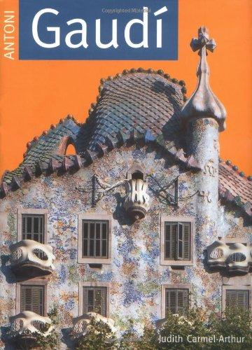 Antoni Gaudi (Design Monograph): Carmel Arthur, Judith