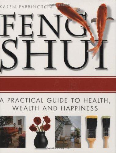Feng Shui: A Practical Guide to Health,: Carlton Books; Karen