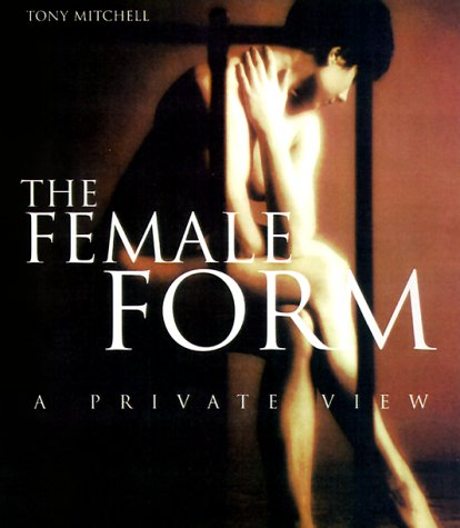 9781858687759: The Female Form: A Private View