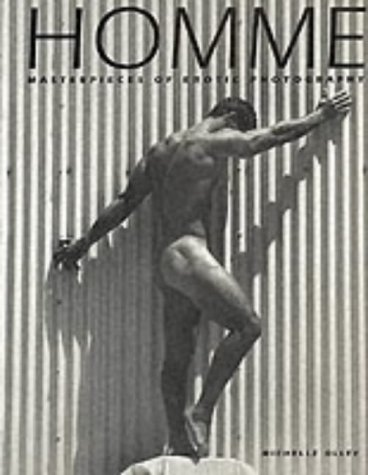 Homme - Masterpieces Of Erotic Photography: Olley, Michelle