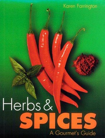 Herbs & Spices:Gourmets Guide: Carlton Books, Farrington,