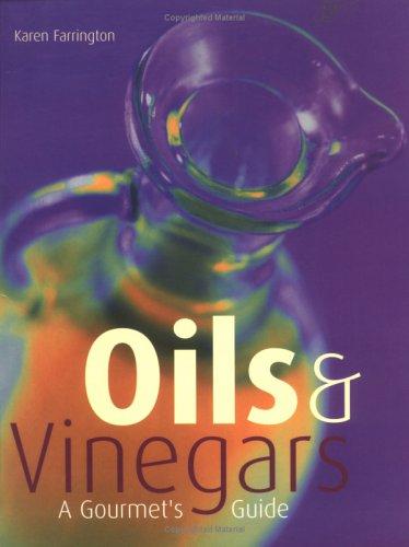 Oils & Vinegars:Gourmet Guide: Carlton Books &