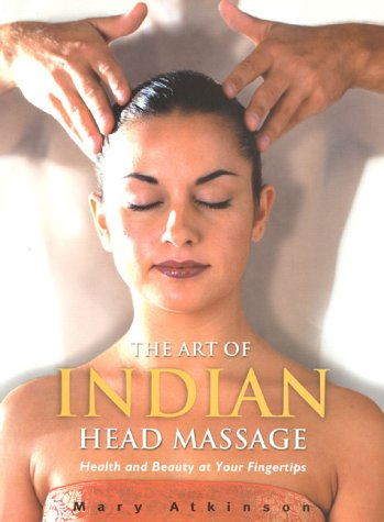 9781858688640: The Art of Indian Head Massage