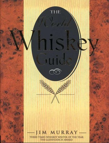 World Whiskey Guide (1858688698) by Andrews McMeel Publishing; Murray, Jim