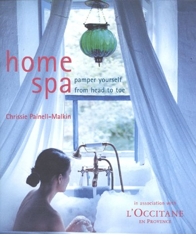 Home Spa: Pamper Yourself: Painell, Chrissie