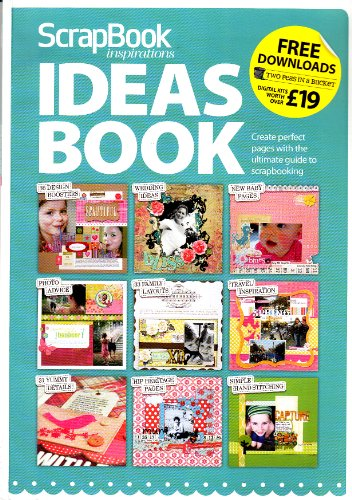 9781858703121: Scrapbook Inspirations Ideas Book | Create Perfect Pages with the Ultimate Guide to Scrapbooking