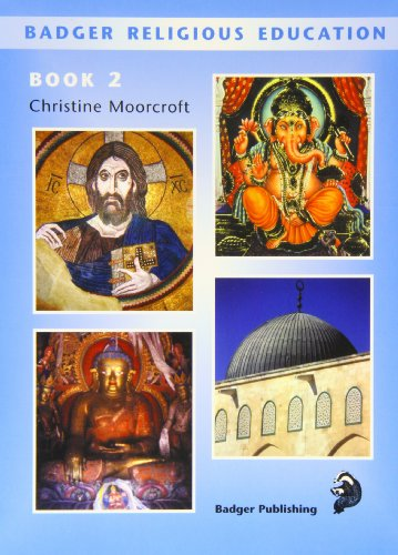 Badger Religious Education KS2: Pupil Book Book 2: Pupil Book for Year 4: Pupil Book Bk.2: ...