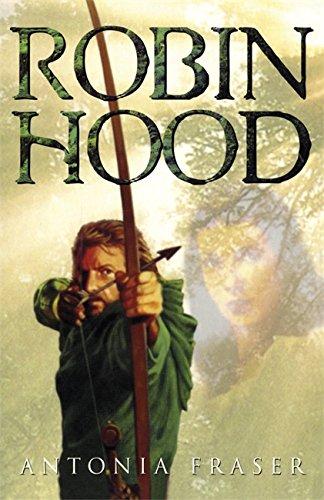 Robin Hood: Antonia Fraser