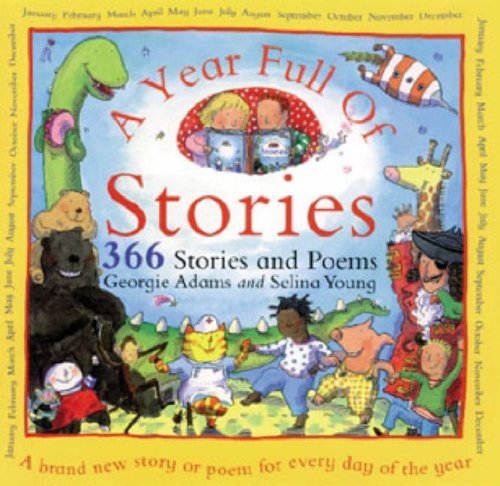 9781858811826: A Year Full of Stories : 366 Stories and Poems