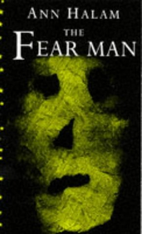 The Fear Man (Dolphin Books) (1858812941) by Ann Halam