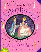 9781858813509: A Book of Princesses
