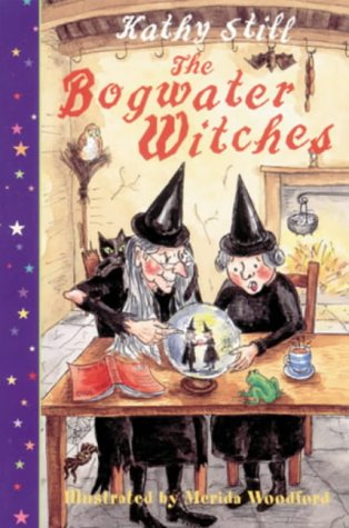 The Bogwater Witches: Still, Kathy and