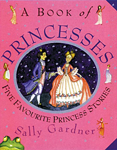 A Book of Princesses: Gardner, Sally