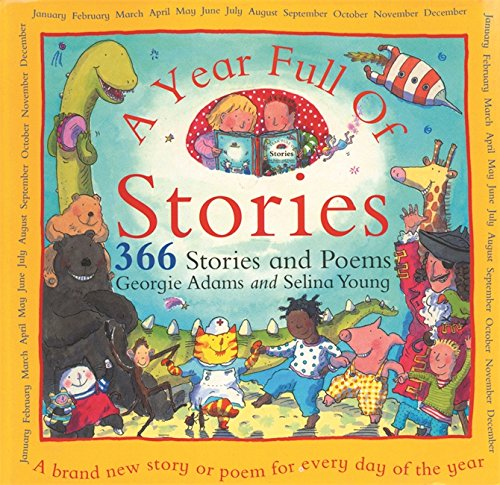 9781858816722: A Year Full of Stories: 366 Stories and Poems