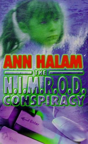 The Nimrod Conspiracy (1858816777) by Ann Halam