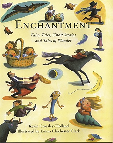 9781858816920: Enchantment: Fairy Tales, Ghost Stories and Tales of Wonder