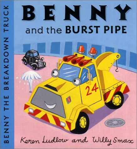9781858817149: Benny and the Burst Pipe (Benny the Breakdown Truck)