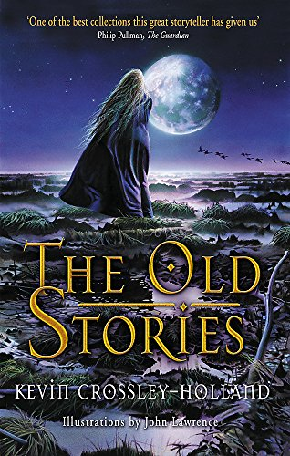 9781858817538: The Old Stories: Folk Tales from East Anglia and the Fen Country (Dolphin Paperbacks)