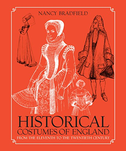 Historical Costumes of England: From the Eleventh to the Twentieth Century (From Eric Dobby Publishing) (1858820391) by Nancy Bradfield