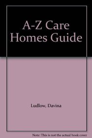 A-Z Care Homes Guide