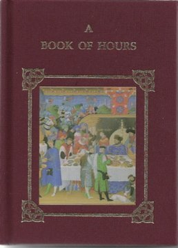 9781858910055: A Book of Hours, The (Miniature Books: Decorated S.)