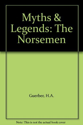 9781858910468: The Norsemen: Myths & Legends