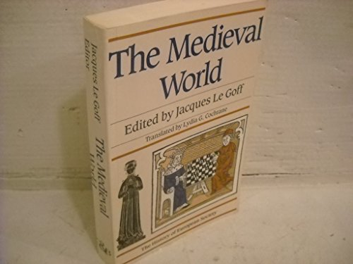 The Medieval World. Translated by Lydia G. Cochrane.: GOFF, JACQUES LE. (ed.).