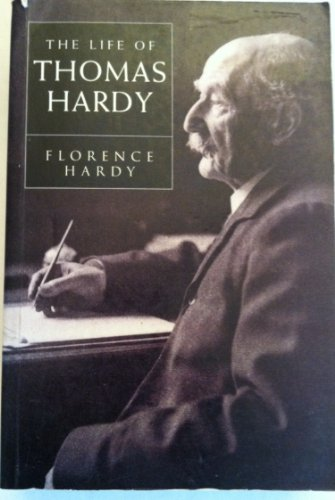 The Life of Thomas Hardy [2 volumes reprinted in 1 volume]