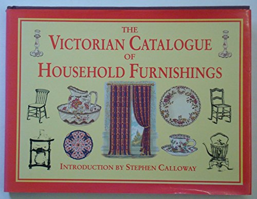 9781858911250: The Victorian Catalogue of Household Furnishings