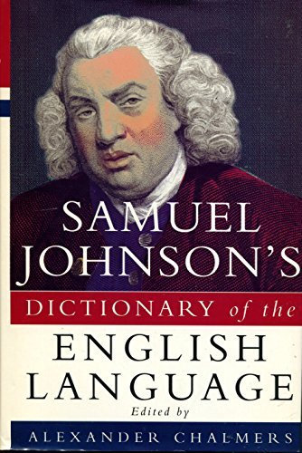 9781858911267: Samuel Johnson's Dictionary of the English Language