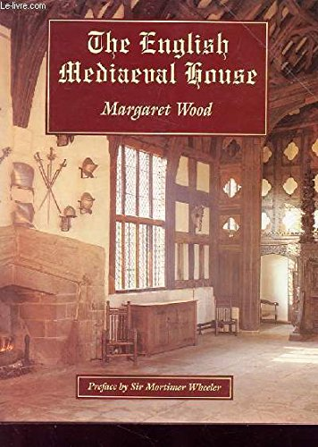 The English Mediaeval House