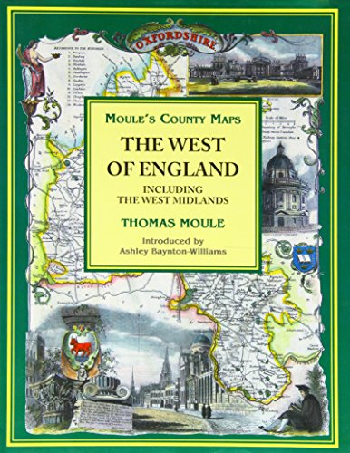 Moule's County Maps. The West of England