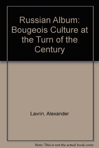 9781858912288: Russian Album: Bougeois Culture at the Turn of the Century