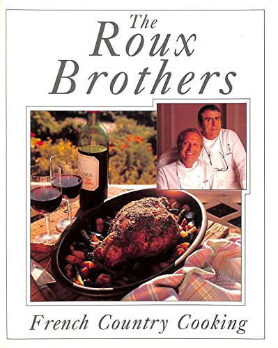 French Country Cooking: Albert Roux, Michel